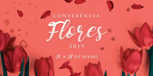 Conferência Flores 2019