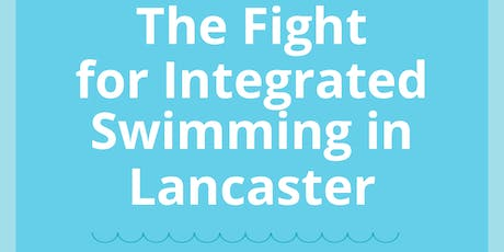 The Fight for Integrated Swimming in Lancaster tickets
