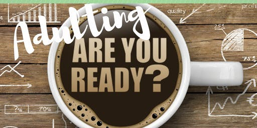 Adulting: Are You Ready?