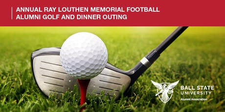 2019 Ray Louthen Memorial Football Alumni Golf and Dinner Outing tickets