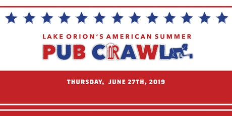 Lake Orion's American Summer - Pub Crawl 2019 tickets