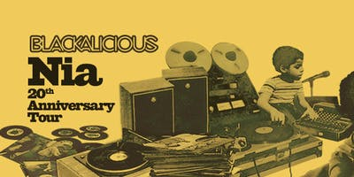 Blackalicious - Nia 20th Anniversary Tour