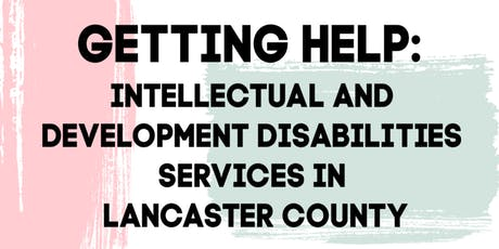 Getting Help: Intellectual and Development Disabilities Services tickets