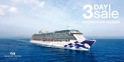 3 Day Sale Information Sessions featuring Princess Cruises - Niagara Falls