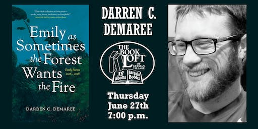 Darren C. Demaree - Emily as Sometimes the Forest Wants the Fire