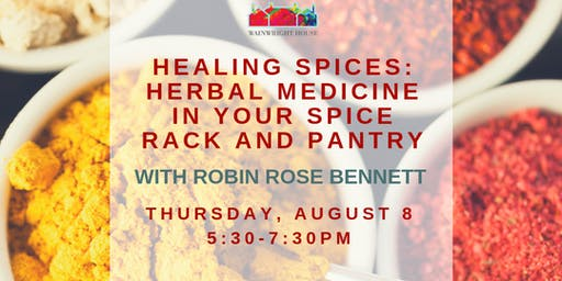 Healing Spices: Herbal Medicine in Your Spice Rack and Pantry