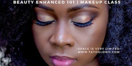 Beauty Enhanced - Makeup 101 tickets