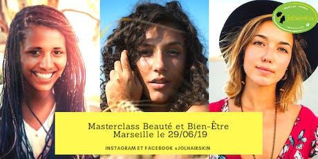 Masterclass Beauté et Bien Etre Marseille  billets