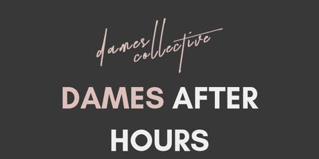 June Dames After Hours | Dames Collective San Diego x LIONFISH at The Pendry tickets