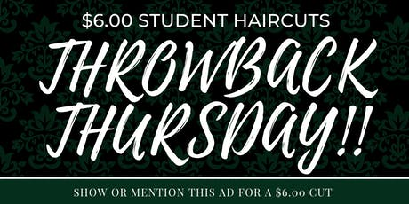 Throwback Thursday: $6 student haircuts  tickets