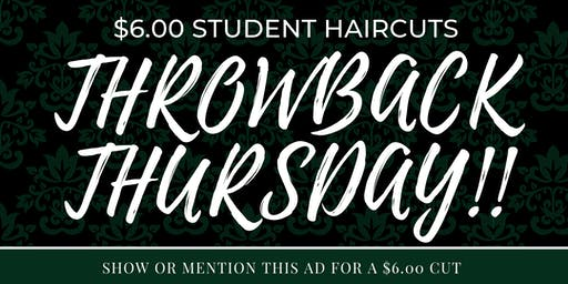 Throwback Thursday: $6 student haircuts