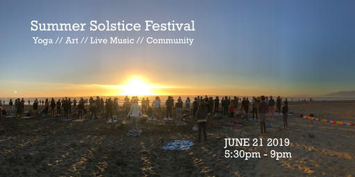Summer Solstice Festival :: Yoga // Art // Live Music // Community