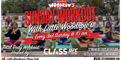 Little Woodrow's Sunday Workout hosted by CLASS UFC Gym