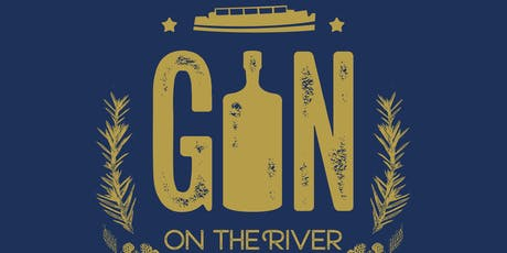 Gin on the River - 25th August 12pm-3pm - SAILING FROM HERTFORD, RETURN tickets