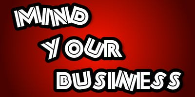 Mind Your Business Expo and Networking Event