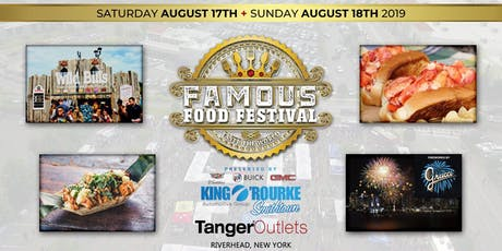 """Famous Food Festival """"Taste the World"""" Presented by King O'Rourke - Riverhead, NY tickets"""