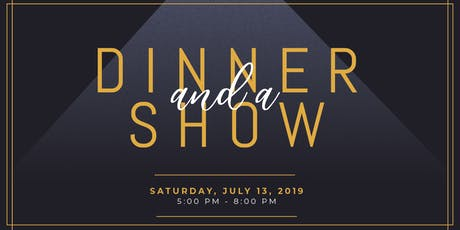 Dinner And A Show tickets