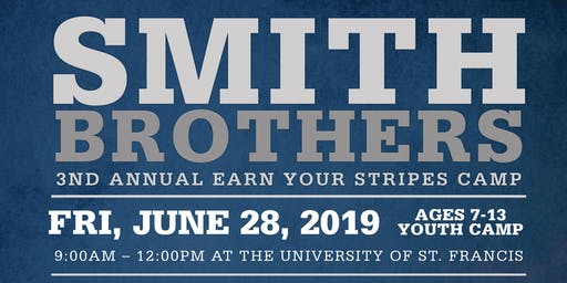 Smith Brothers Earn Your Stripes Camp