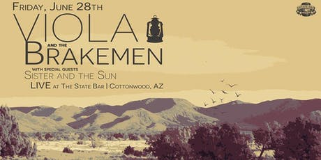 Viola and the Brakemen @ the State Bar in Old Town Cottonwood with Sister and the Sun (guest band) tickets