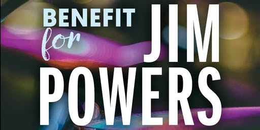 Benefit for Jim Powers
