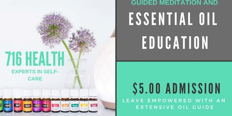 Guided Meditation & Essential Oil Education tickets