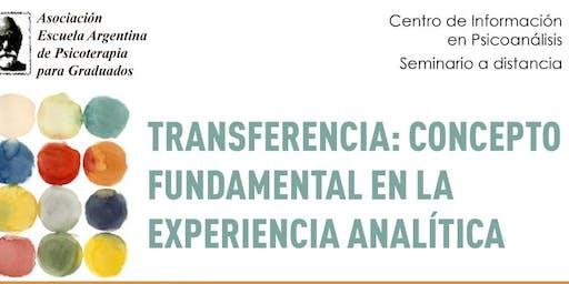 Transferencia: concepto fundamental en la experiencia analítica