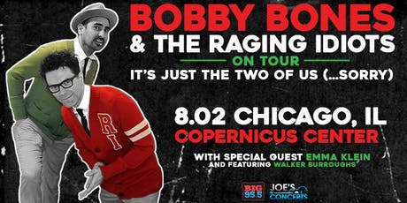 Bobby Bones & The Raging Idiots….It's Just The Two Of Us…Sorry! tickets