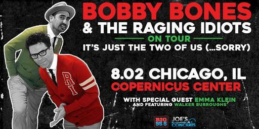 Bobby Bones & The Raging Idiots….It's Just The Two Of Us…Sorry!