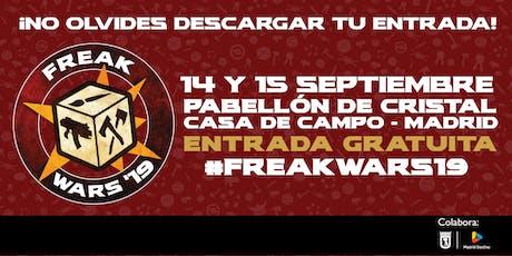 Freak Wars 2019 - Pabellón de Cristal de Madrid -  entradas