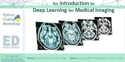 An Introduction to Deep Learning for Medical Imaging