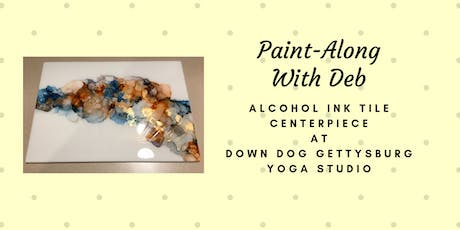 Alcohol Ink on Large Tile Centerpiece at Down Dog Gettysburg tickets