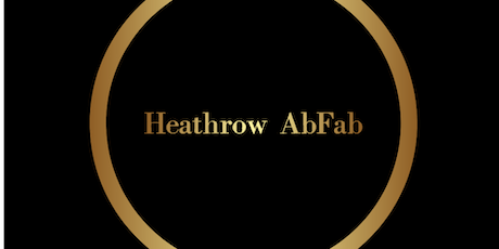 Heathrow AbFab Friday Non Members tickets