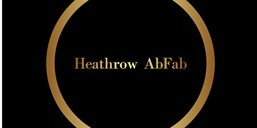 Heathrow AbFab Friday Non Members