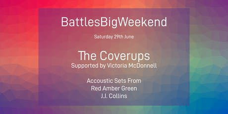Battle's Big Weekend 2019 Live Music Feat The Coverups tickets