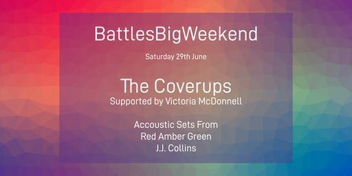 Battle's Big Weekend 2019 Live Music Feat The Coverups