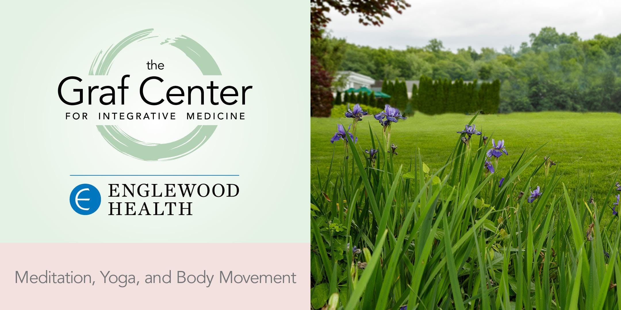More info: Meditation & Yoga on the Lawn at Englewood Field Club (EFC)