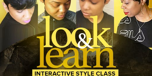 Look and learn interactive styling class