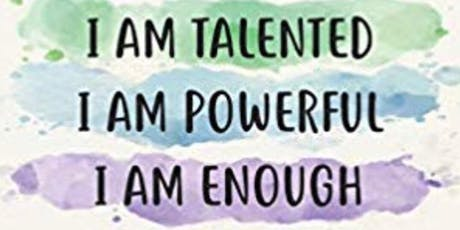 I Am Enough- Adolescent Girls Self Image and Skills Building Workshop tickets