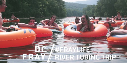 FrayLife // River Tubing Trip