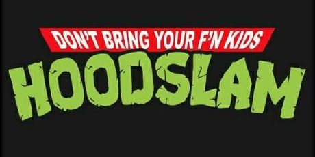 Hoodslam Francisco! tickets