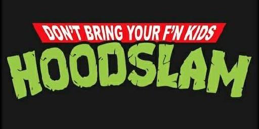 Hoodslam Francisco!