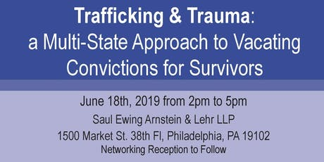 A Multi-State Approach to Vacating  Convictions for Trafficking Survivors tickets