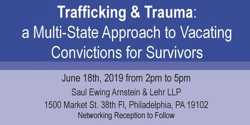 A Multi-State Approach to Vacating  Convictions for Trafficking Survivors
