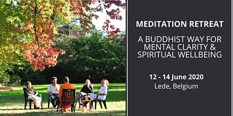 Meditation Retreat: A Buddhist Way for Mental Clarity & Spiritual Wellbeing  tickets