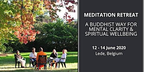 Meditation Retreat: A Buddhist Way for Mental Clarity & Spiritual Wellbeing  tickets