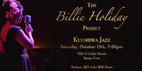 The Billie Holiday Project at Kuumbwa Jazz tickets