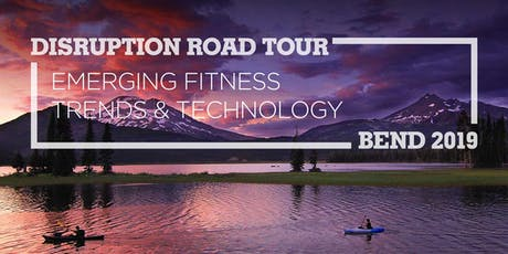 Disruption Road Tour - Bend tickets