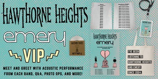 Hawthorne Heights and Emery @ Dallas VIP Upgrade