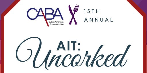 CABA's 15th Annual AIT: Uncorked, presented by Spiritus Law