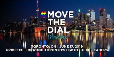 #movethedial Stories Pride: Celebrating Toronto's LGBTQ+ Tech Leaders